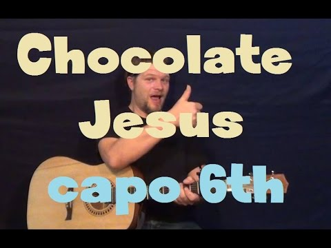 Chocolate Jesus (Tom Waits) Easy Strum Guitar Lesson How to Play Tutorial Capo 6th