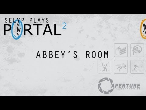 Selyp Plays: Portal 2 Community Test Chamber - Abbey's Room