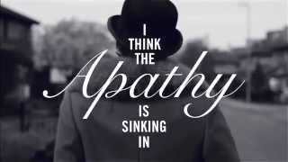 HighFields - I Think The Apathy Is Sinking In (Lyric Video)
