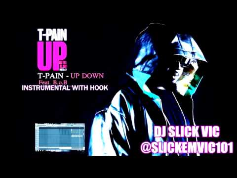 """T Pain x B.o.B   """"Up Down"""" [Instrumental With Hook] Best on YouTube"""