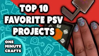 TOP 10 FAVORITE PSV PROJECTS COMPILATION - One Minute Crafts