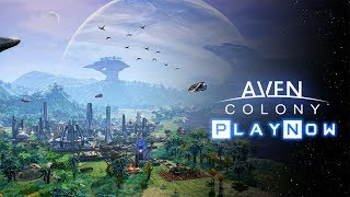 PlayNow: Aven Colony (Beta) | PC Gameplay (Sci-fi Strategy City Building Game)
