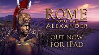Rome: Total War - Alexander добралась до планшетов