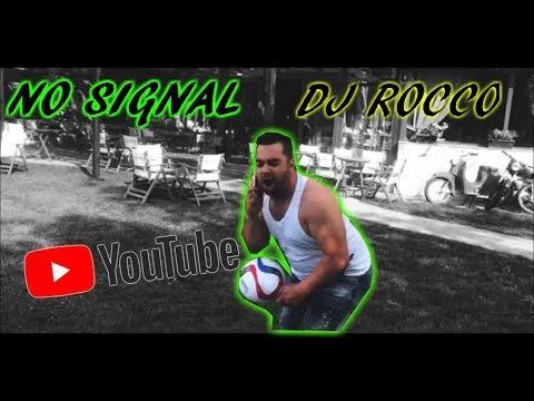 No SiGNAL DJ ROCCo