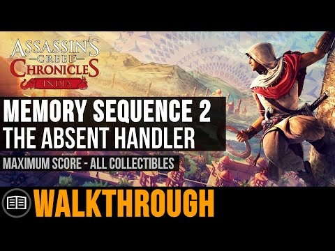 Assassin's Creed Chronicles: India - Memory Sequence 2: The Absent Handler (Maximum Score)