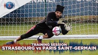 TRAINING SESSION -  STRASBOURG vs PARIS SAINT-GERMAIN