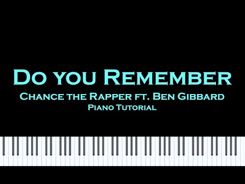 Chance The Rapper- Do You Remember (Piano Tutorial + Cover w/ Sheet music) thumbnail
