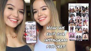 How We Edit Our Instagram Pictures