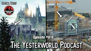 The Yesterworld Podcast #010: Harry Potter Coaster Updates & Universal Rumors w/ Orlando ParkStop!