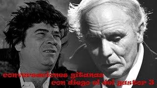 CONVERSACIONES GITANAS CON DIEGO DEL GASTOR - GASPAR DE UTRERA -