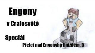 Engony v Crafosvětě Speciál - Přelet nad Engonyho Hnízdem :D