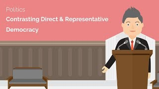 Contrasting Direct and Representative Democracy - A-Level Politics Revision Video - Study Rocket
