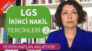 LGS 2. NAKİL TERCİHLERİ-DEVAM
