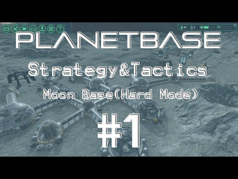Planetbase Strategy & Tactics 1: Moon Base Ficklewood