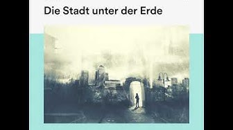 Die Stadt unter der Erde - Jules Verne (Science Fiction - Komplettes Hörbuch)
