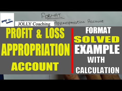 #2 CH-1 Preparation of Profit and Loss APPROPRIATION ACCOUNT
