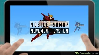 How to code a simple movement system for mobile shmup games | GMS 1.4 Script Tutorial