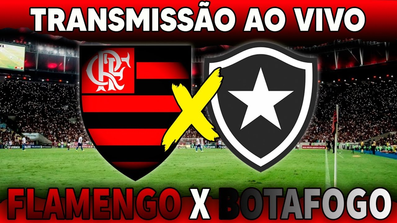 Flamengo X Botafogo Ao Vivo Do Maracana Youtube