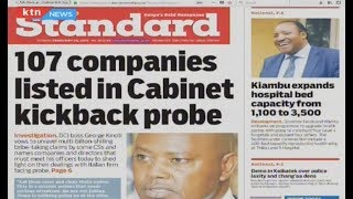 107 companies listed in Cabinet multi-billion kickback probe | PRESS REVIEW