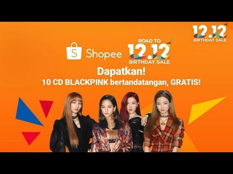 Shopee 12.12 Birtday sale blackpink