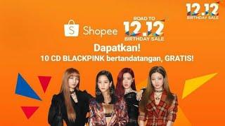 Shopee 12.12 Birtday sale blackpink
