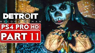DETROIT BECOME HUMAN Gameplay Walkthrough Part 11 [1080p HD PS4 PRO] - No Commentary