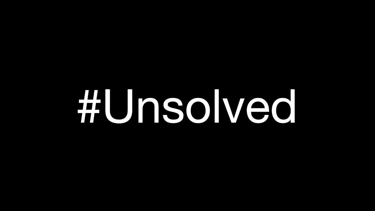#Unsolved