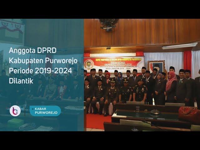 Anggota DPRD Kabupaten Purworejo Periode 2019-2024 Dilantik