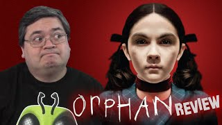 Orphan Movie Review