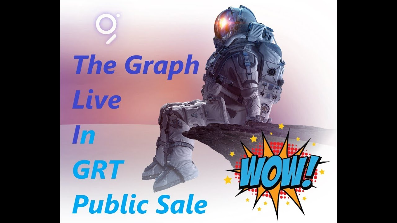 TheGraph - PUBLIC SALE - Value - Tokenomics - HUGE NEWS