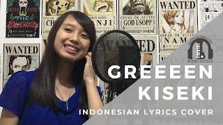 Greeeen - Kiseki キセキ(Indonesian Cover By Monochrome)