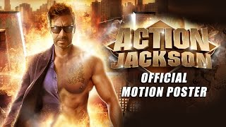 Action jackson (official motion poster) | ajay devgn & sonakshi sinha