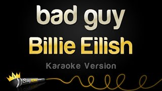 Download Billie Eilish - bad guy (Karaoke Version) Mp3 and Videos