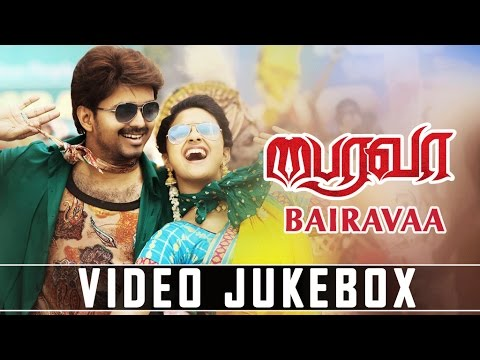 Bairavaa Video Jukebox | Bairavaa Video...