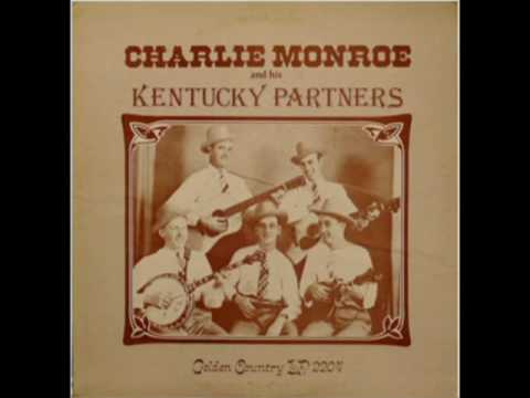 Charlie Monroe And His Kentucky Partners [Unknown] - Charlie Monroe And His Kentucky Partners