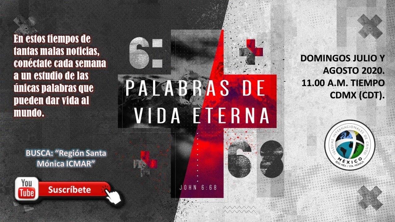 """""""Haz Algo por Tí Mismo"""" - C2 - Serie """"Palabras de Vida Eterna"""" - Domingo 12/jul/2020"""