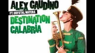 Alex Gaudino - Destination Calabria (Paul Emanuel Remix)