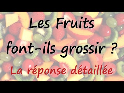 les fruits font ils grossir quels fruits pour maigrir la r ponse claire et simple youtube. Black Bedroom Furniture Sets. Home Design Ideas