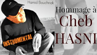 "Hamid Bouchnak ""Gaa Ensa"" Instrumental Rai (Hommage à Cheb Hasni)"