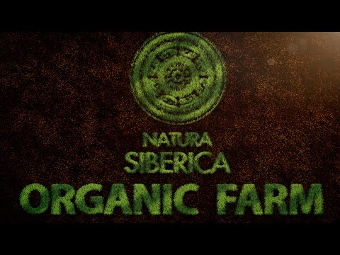 First Organic Natura Siberica Farm in Russia