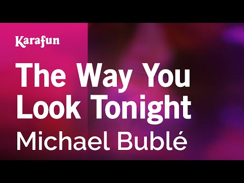 Karaoke The Way You Look Tonight - Michael Bublé *