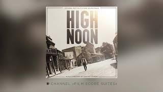 Dimitri Tiomkin - HIGH NOON - Suite