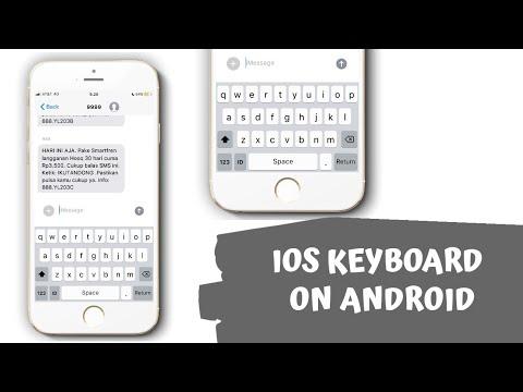 Keyboard IOS Untuk Android !!!