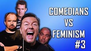 COMEDIANS vs FEMINISM #3 (Ricky Gervais, Louis C.K., Daniel Tosh, Joe Rogan)