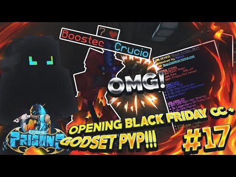 OPENING BLACK FRIDAY CC + GODSET PVP!!! | COSMIC PRISONS | S3 EP 18 (SOVEREIGN PLANET)