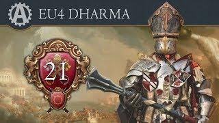 EU4 - Dharma Battle Pope 21 (Edited by LGS)