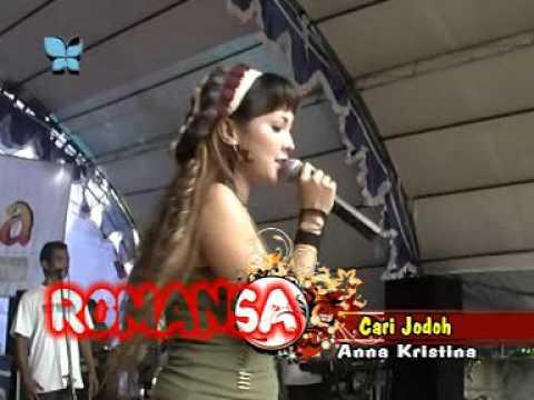 Romansa Dangdut Koplo - Cari Jodoh  (Anna Kristina)