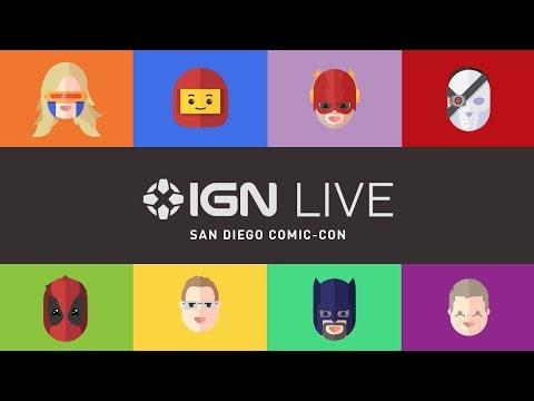 San Diego Comic-Con 2016 - IGN Live (Day 1)