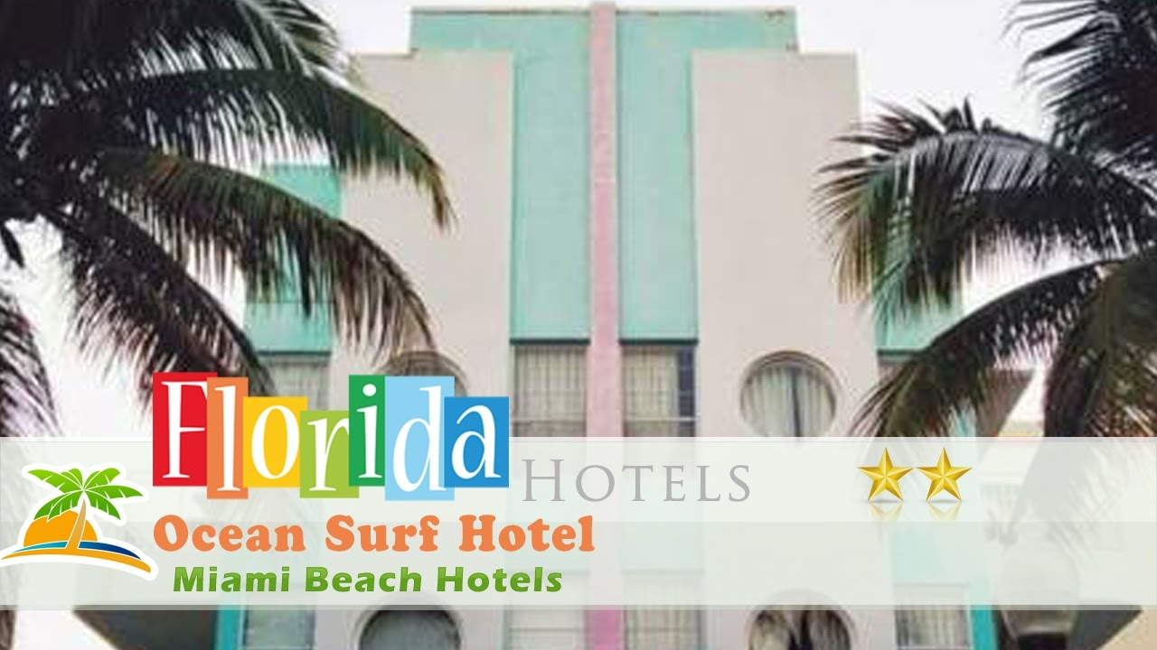 Ocean Surf Hotel Miami Beach Hotels