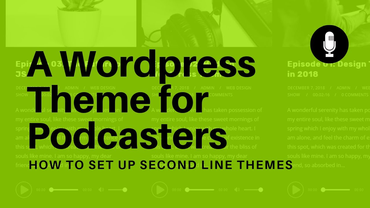 A Wordpress Theme for Podcasters: Second Line Themes Review